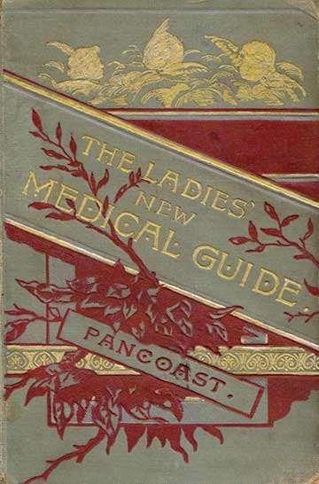 Pancoast's Tokology and Ladies' Medical Guide