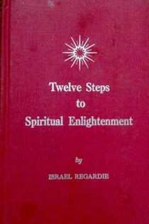 Twelve Steps to Spiritual Enlightenment
