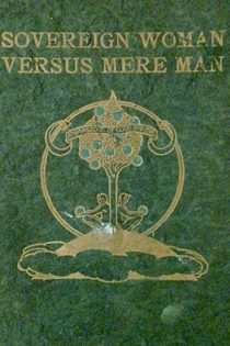 Sovereign Woman versus Mere Man