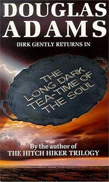 Long, Dark Tea-Time of the Soul