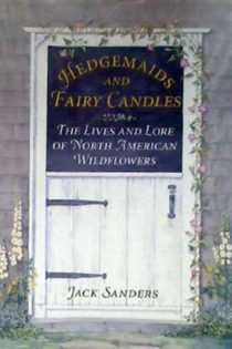Hedgemaids and Fairy Candles