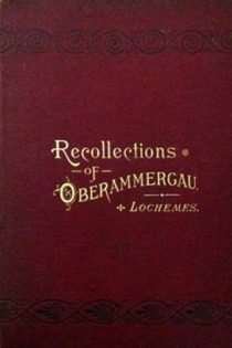Recollections of Oberammergau