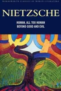 All Too Human / Beyond Good & Evil