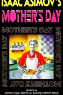 Isaac Asimov's Mother's Day