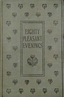 Eighty Pleasant Evenings