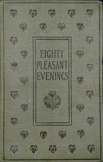 Eighty Pleasant Evenings