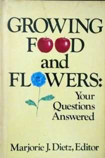 Growing Food and Flowers