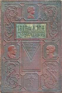 Health Knowledge, Volume I