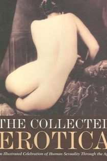 The Collected Erotica