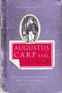 Augustus Carp Esq. by Himself