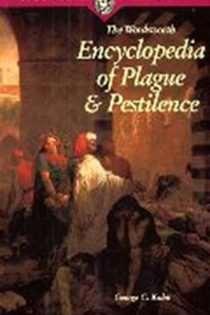 Encyclopedia of Plague & Pestilence