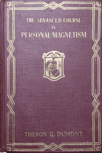 Advanced Course in Personal Magnetism