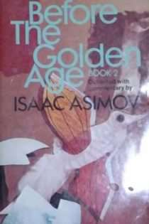 Before the Golden Age, Book 2