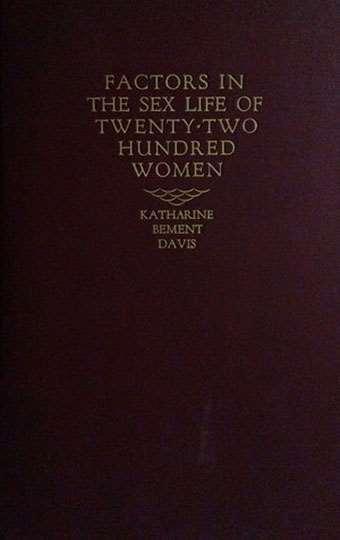 Factors in the Sex Life of Twenty-Two Hundred Women