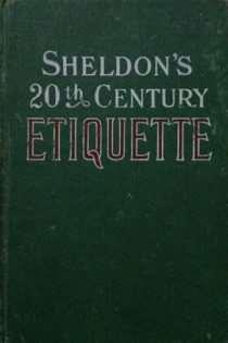Sheldon's Twentieth Century Guide to Etiquette