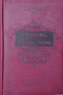 Thinking, Feeling, Doing