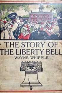The Story of the Liberty Bell