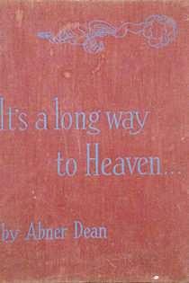 It's a Long Way to Heaven