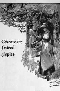 Recipe: Spiced Apples, 1902