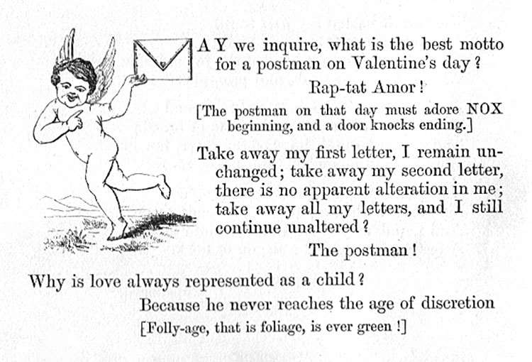 May we inquire, what is the best motto for a postman on Valentine's day? Rap-tat Amor