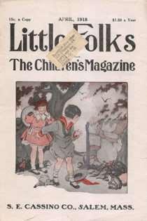 Little Folks, April, 1918