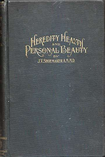 Heredity, Health and Personal Beauty