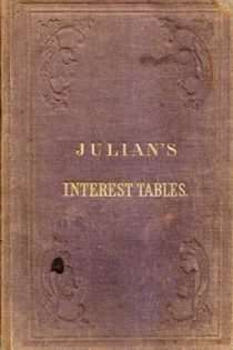 Julian's Interest Tables