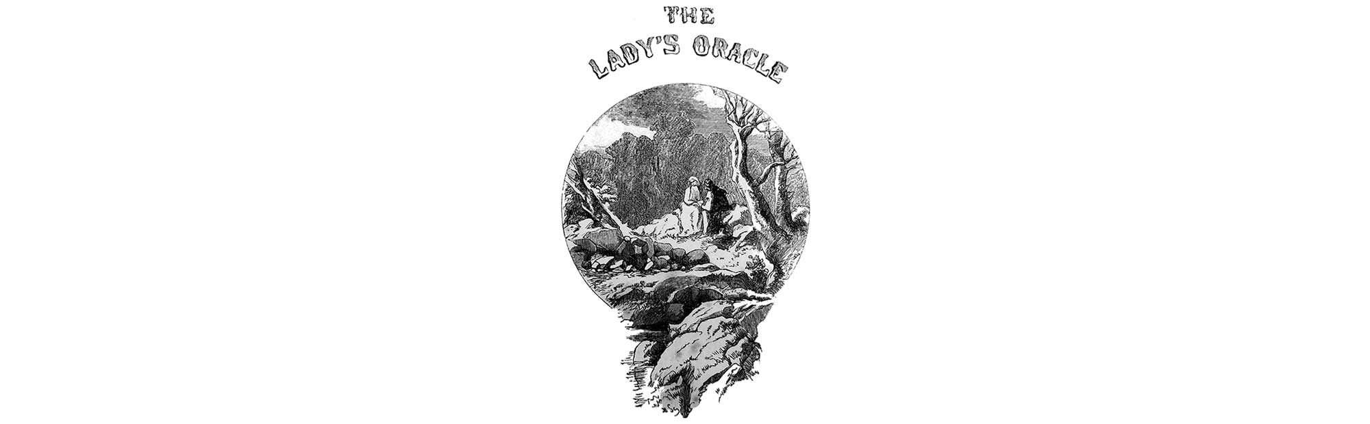 Consult The Lady's Oracle, 1855