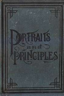 Portraits and Principles