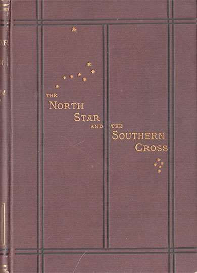 The North Star and the Southern Cross, Vol. I