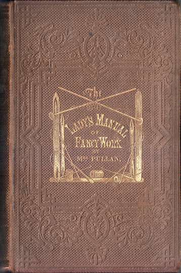 The Lady's Manual of Fancy-Work