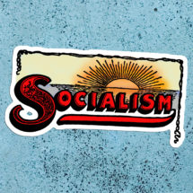 Socialism Sunrise Large Vinyl Sticker | Edwardian Socialism | Retro Socialist for Laptop Water Bottle Etc, Stocking Stuffer Small Gift