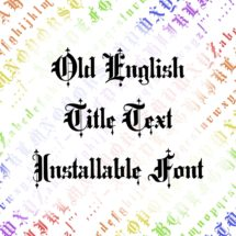 Victorian Old English Title Text Ornamental Installable Font  | Vintage Uppercase & Lowercase Letters, Punctuation Calligraphy OTF TTF