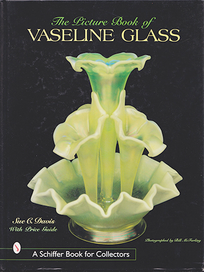 The Picture Book of Vaseline Glass
