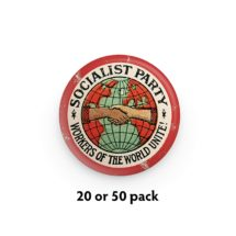 """Pack of 20 or 50 Socialist Party 1.25"""" Pinback Buttons 